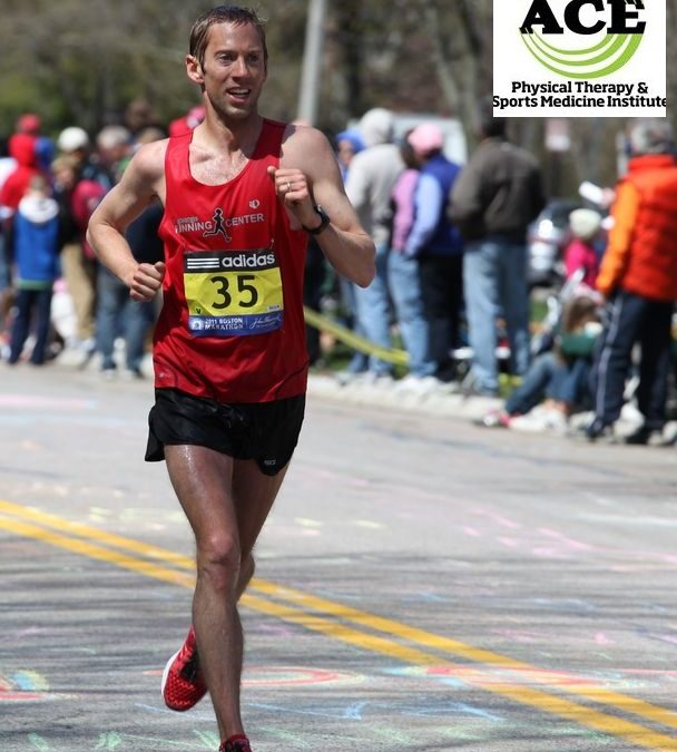 ACE PHYSICAL THERAPY & SPORTS MEDICINE INSTITUTE LAST PATH TO BOSTON MARATHON
